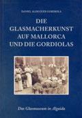 libro-portada-el-arte-del-vidrio-en-mallorca-y-los-gordiola-de