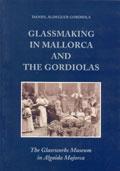 libro-portada-el-arte-del-vidrio-en-mallorca-y-los-gordiola-en