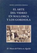 libro-portada-el-arte-del-vidrio-en-mallorca-y-los-gordiola-es
